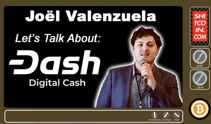 Joël Valenzuela on Shitcoin TV on Dash, Cryptocurrency Privacy, and If the Lightning Network Works