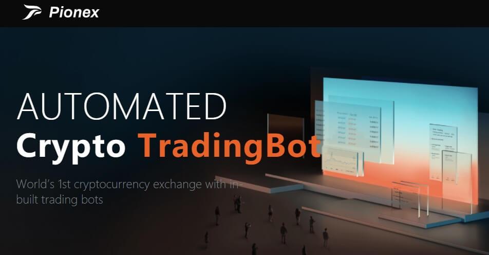 Pionex - Best Crypto Trading Bot Platform
